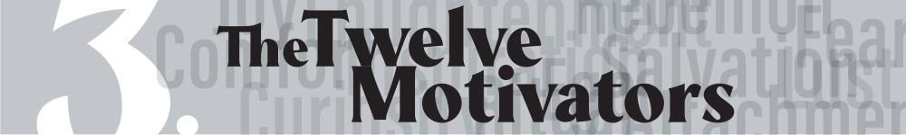 The Twelve Motivators